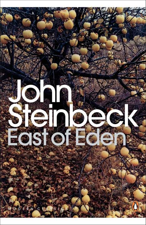 East of Eden: By John Steinbeck