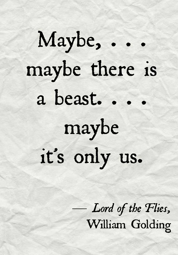 A Quote from Lord of the Flies