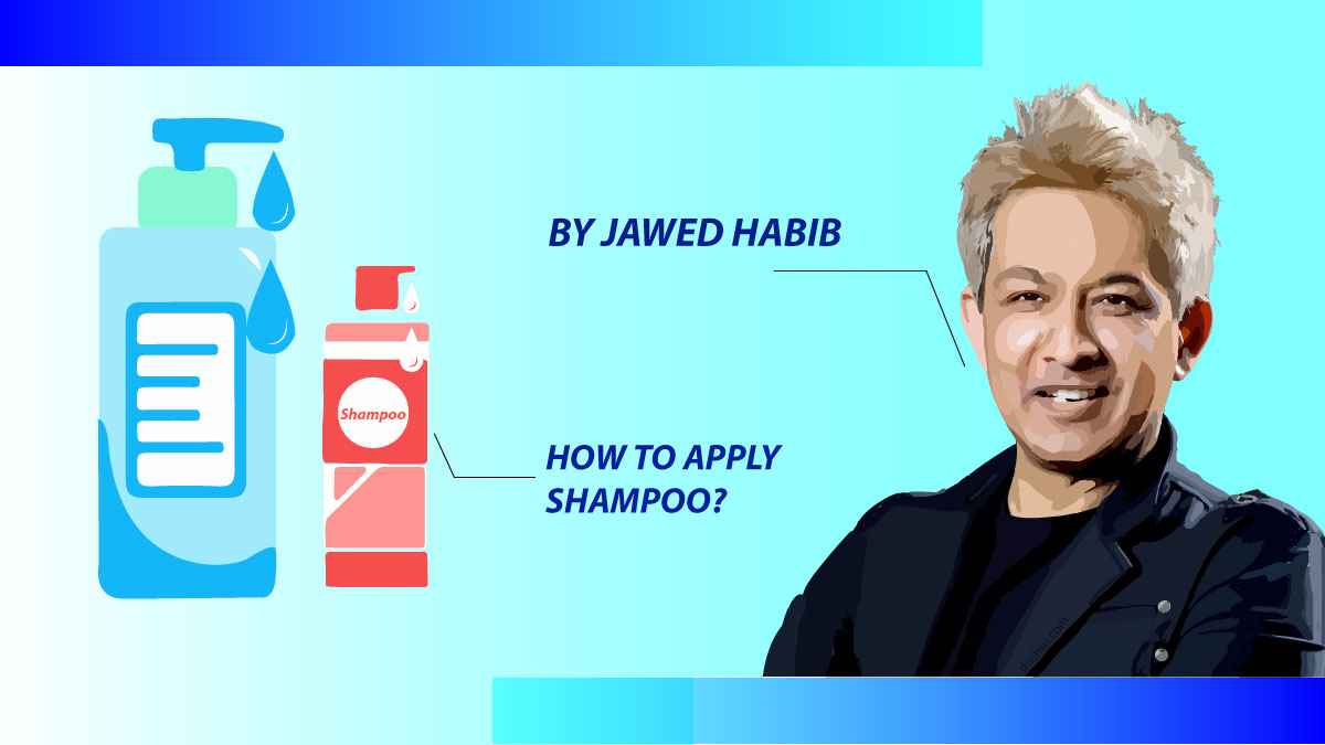 right way to apply shampoo directly from Javed Habib