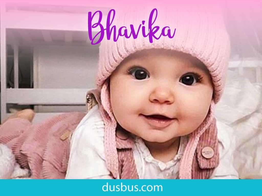 baby girl name: Bhavika